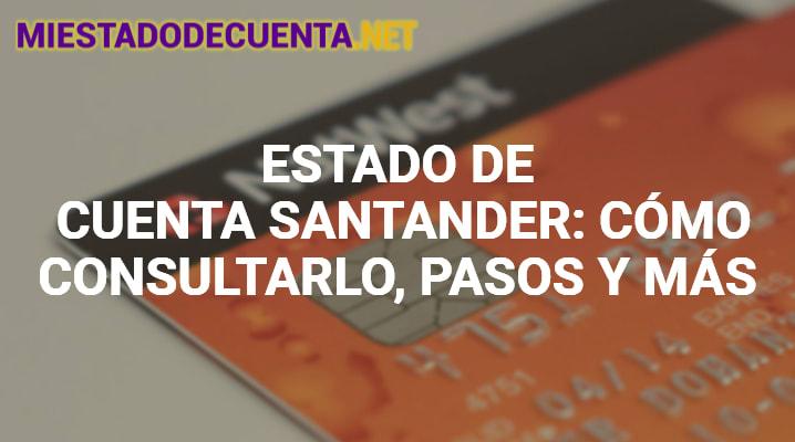Estado de Cuenta Santander
