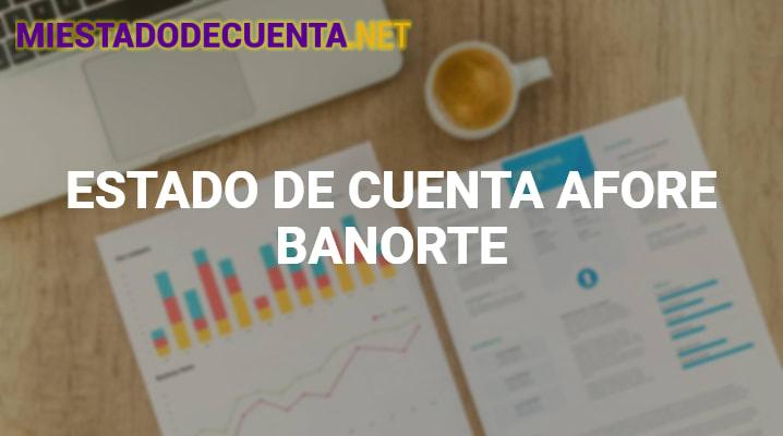 Estado de Cuenta Afore Banorte