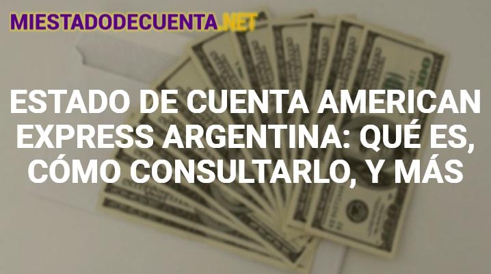 Estado de Cuenta American Express Argentina