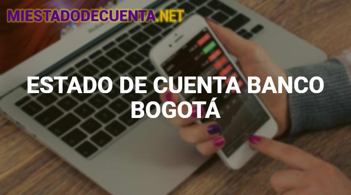 Estado de Cuenta Banco Bogotá