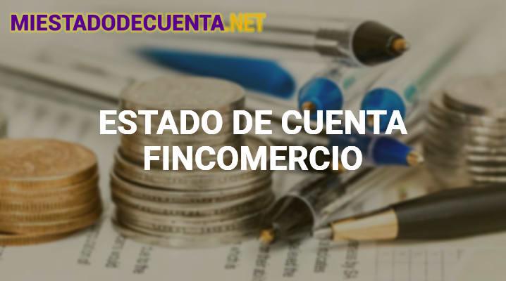Estado de Cuenta Fincomercio