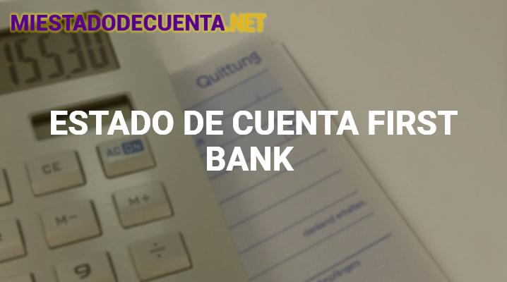 Estado de Cuenta First Bank
