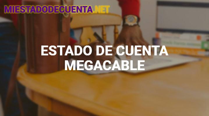Estado de Cuenta Megacable