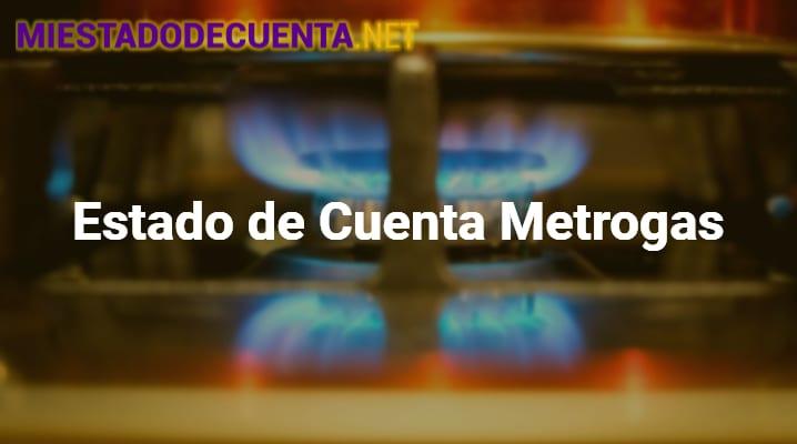 Estado de Cuenta Metrogas