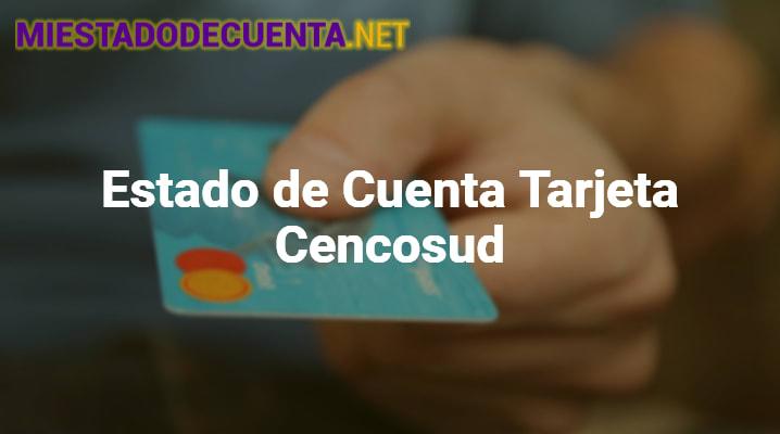 Estado de Cuenta Tarjeta Cencosud