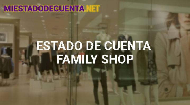 Estado De Cuenta Family Shop
